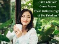 Have You Ever Come Across These Different Types of Tea Drinkers?