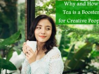 Why and How Tea is a Booster for Creative People