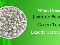 What Does Jasmine Pearls Green Tea Exactly Taste Like
